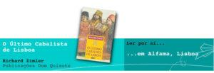Ler por aí… em Alfama, Lisboa: O Último Cabalista de Lisboa, de Richard Zimler