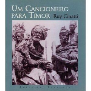 Um Cancioneiro para Timor, de Ruy Cinatti