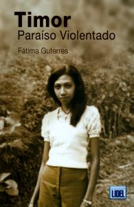Timor - Paraíso Violentado, de Fátima Guterres