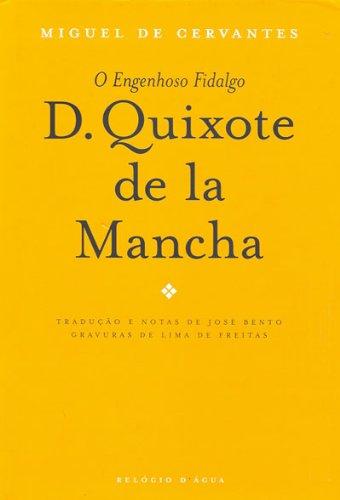 Dom Quixote de La Mancha, de Miguel de Cervantes