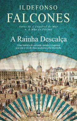 A Rainha Descalça, de Ildefonso Falcones