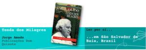 Ler por aí... em São Salvador da Baía, Brasil: Tenda dos Milagres, de Jorge Amado