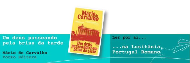 Ler por aí… na Lusitânia, Portugal Romano