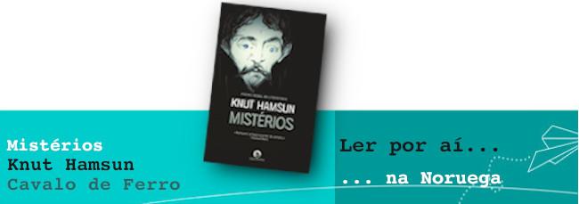 Ler por aí… na Noruega: Mistérios, de Knut Hamsun