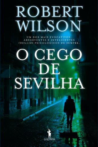 O Cego de Sevilha, de Robert Wilson