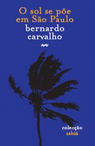 O Sol Se Põe em São Paulo, de Bernardo Carvalho