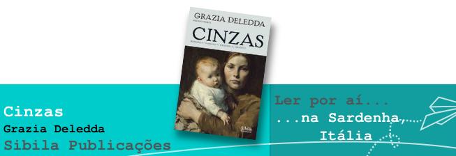 Ler por aí... na Sardenha, Itália: Cinzas, de Grazia Deledda