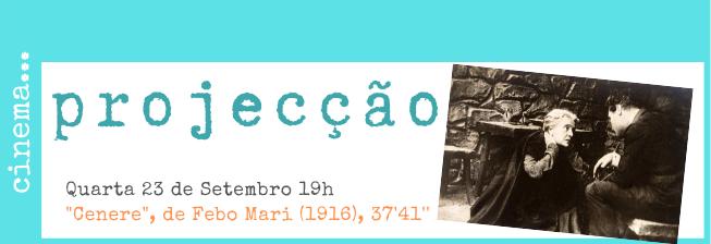"""Projecção de """"Cenere"""", de Febo Mari (1916), a partir de """"Cinzas"""" de Grazia Deledda"""