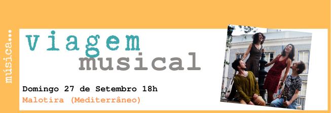 Viagem Musical: Malotira (Mediterrâneo)