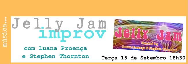 Jelly Jam Improv, com Luana Proença e Stephen Thornton